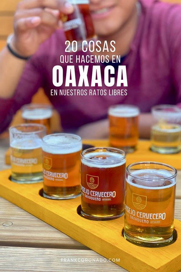 tiempo libre en la ciudad de Oaxaca